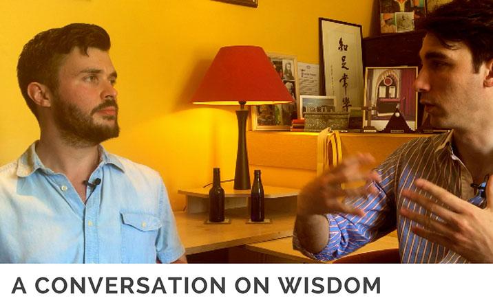 A conversation on Wisdom